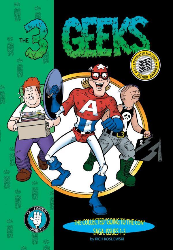 3 Geeks Trade Paperback 1 by Rich Koslowski