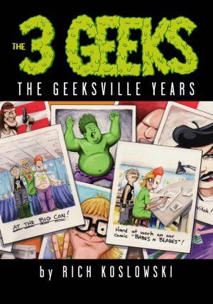 3 Geeks Trade Paperback 4 by Rich Koslowski