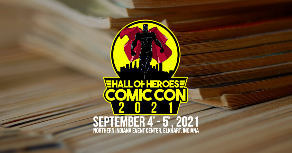 Hall of Heroes Comic Con 2021